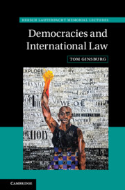 Democracies and International Law - Ginsburg, Tom